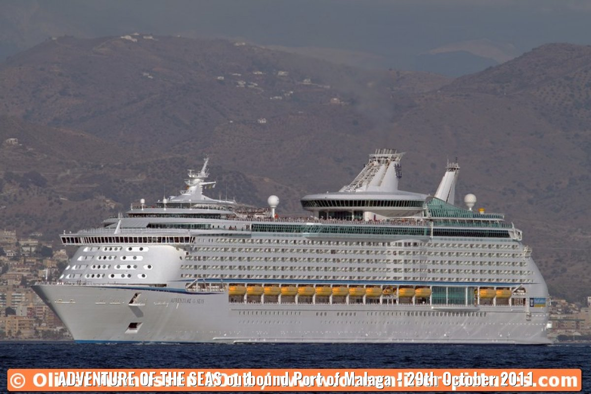 ADVENTURE OF THE SEAS outbound Port of Malaga - 29th October 2011