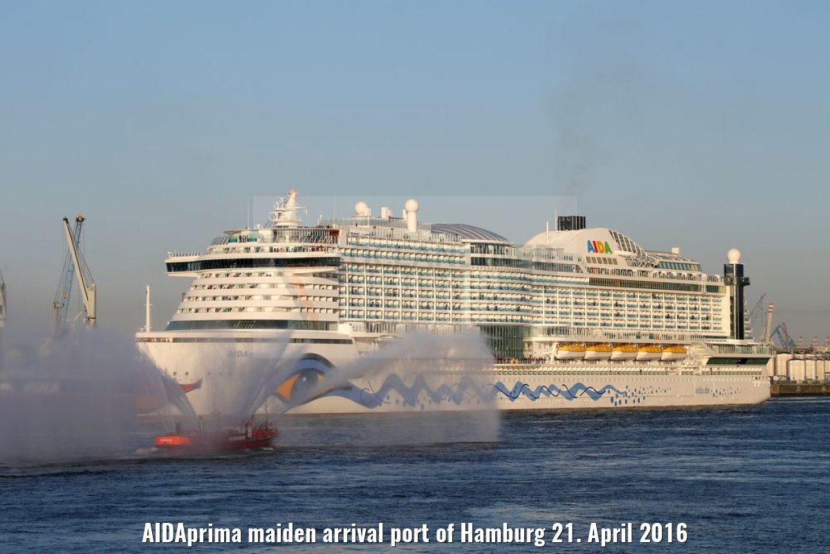 AIDAprima maiden arrival port of Hamburg 21. April 2016