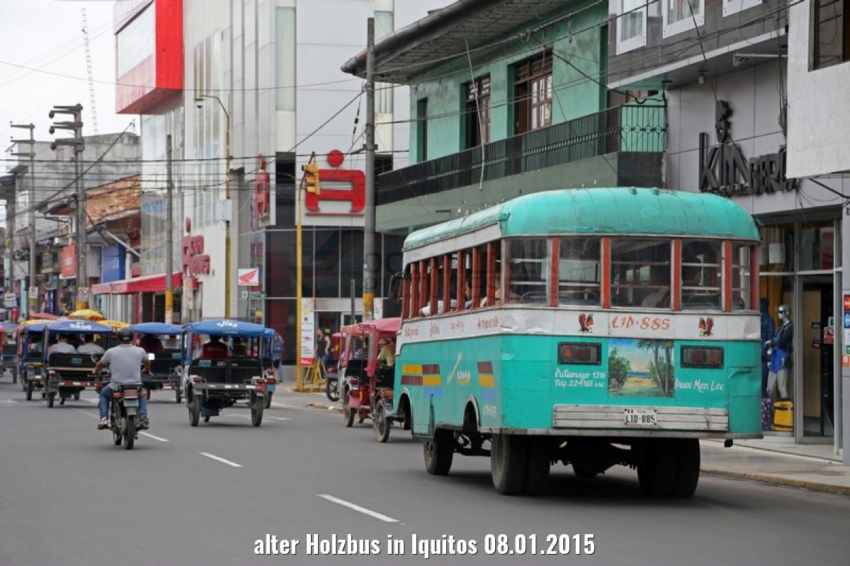 alter Holzbus in Iquitos 08.01.2015