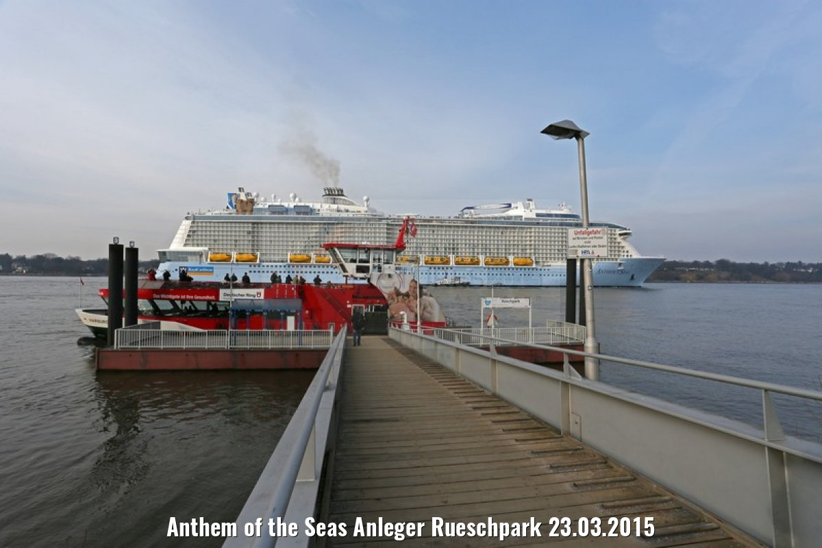 Anthem of the Seas Anleger Rueschpark 23.03.2015