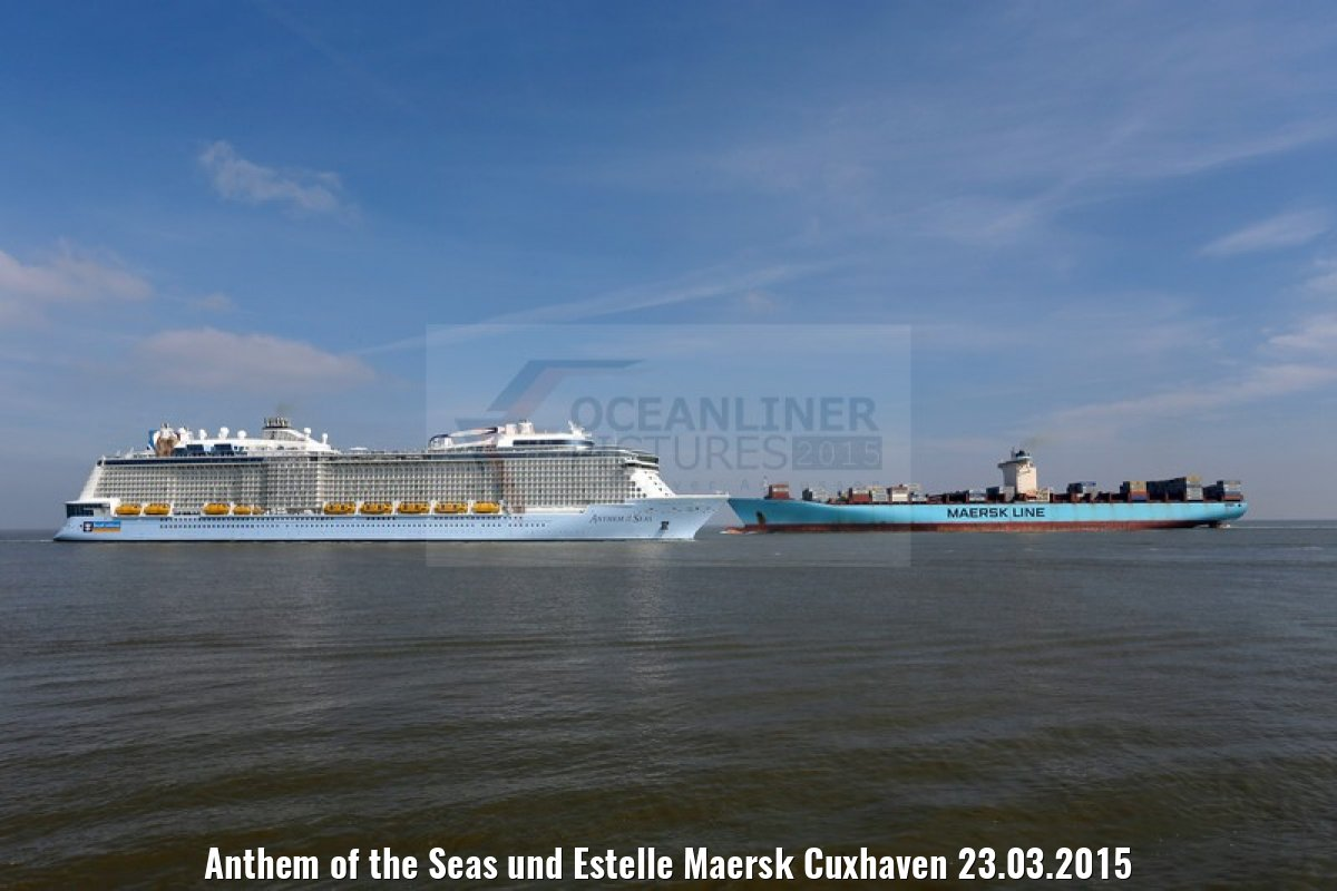 Anthem of the Seas und Estelle Maersk Cuxhaven 23.03.2015