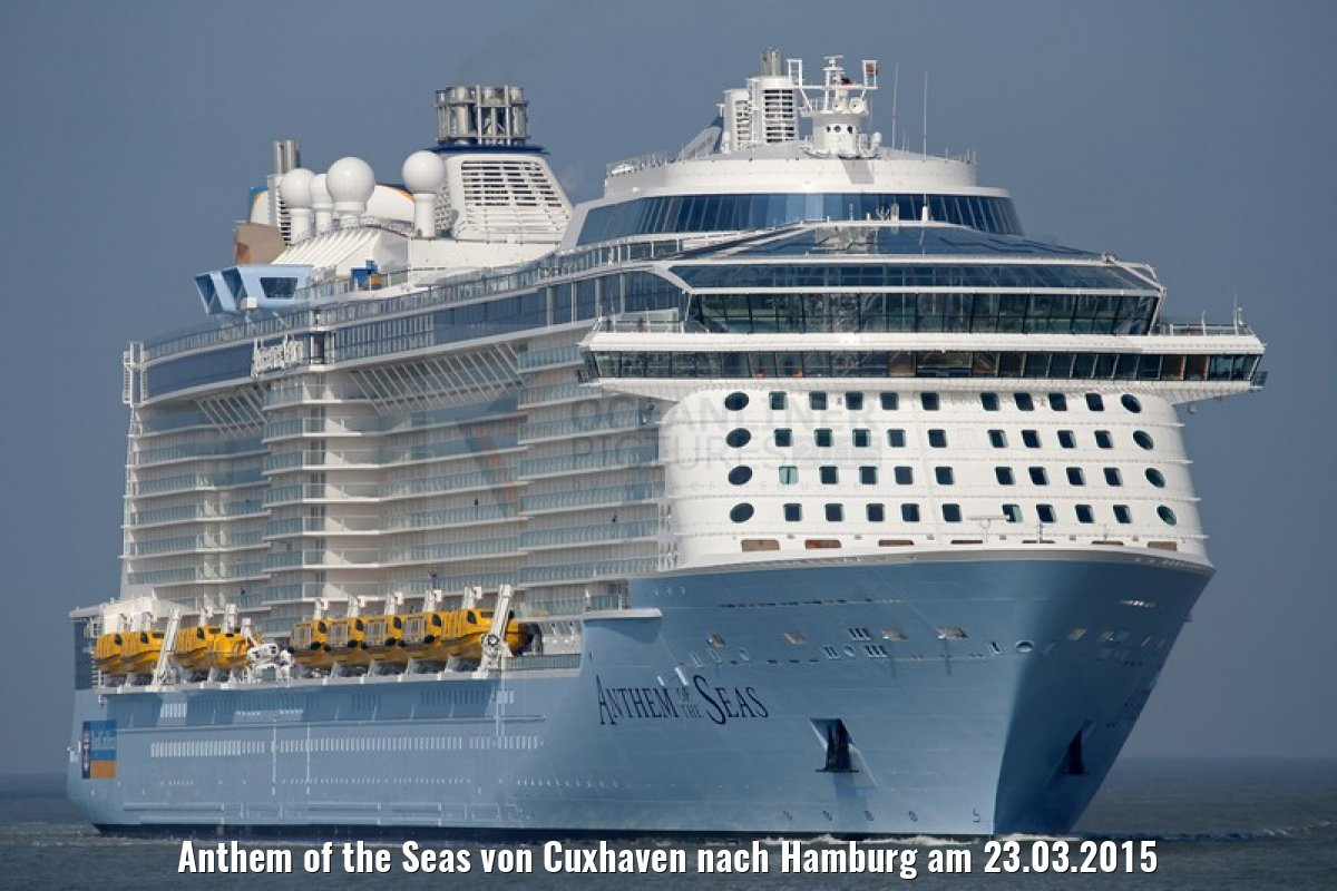 Anthem of the Seas von Cuxhaven nach Hamburg am 23.03.2015
