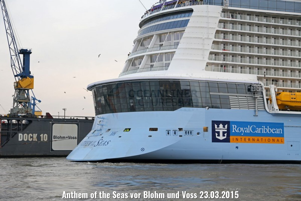 Anthem of the Seas vor Blohm und Voss 23.03.2015