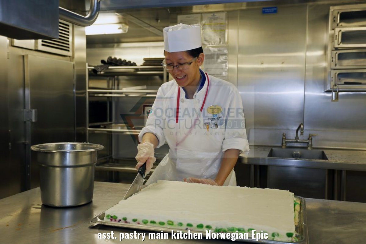 asst. pastry main kitchen Norwegian Epic