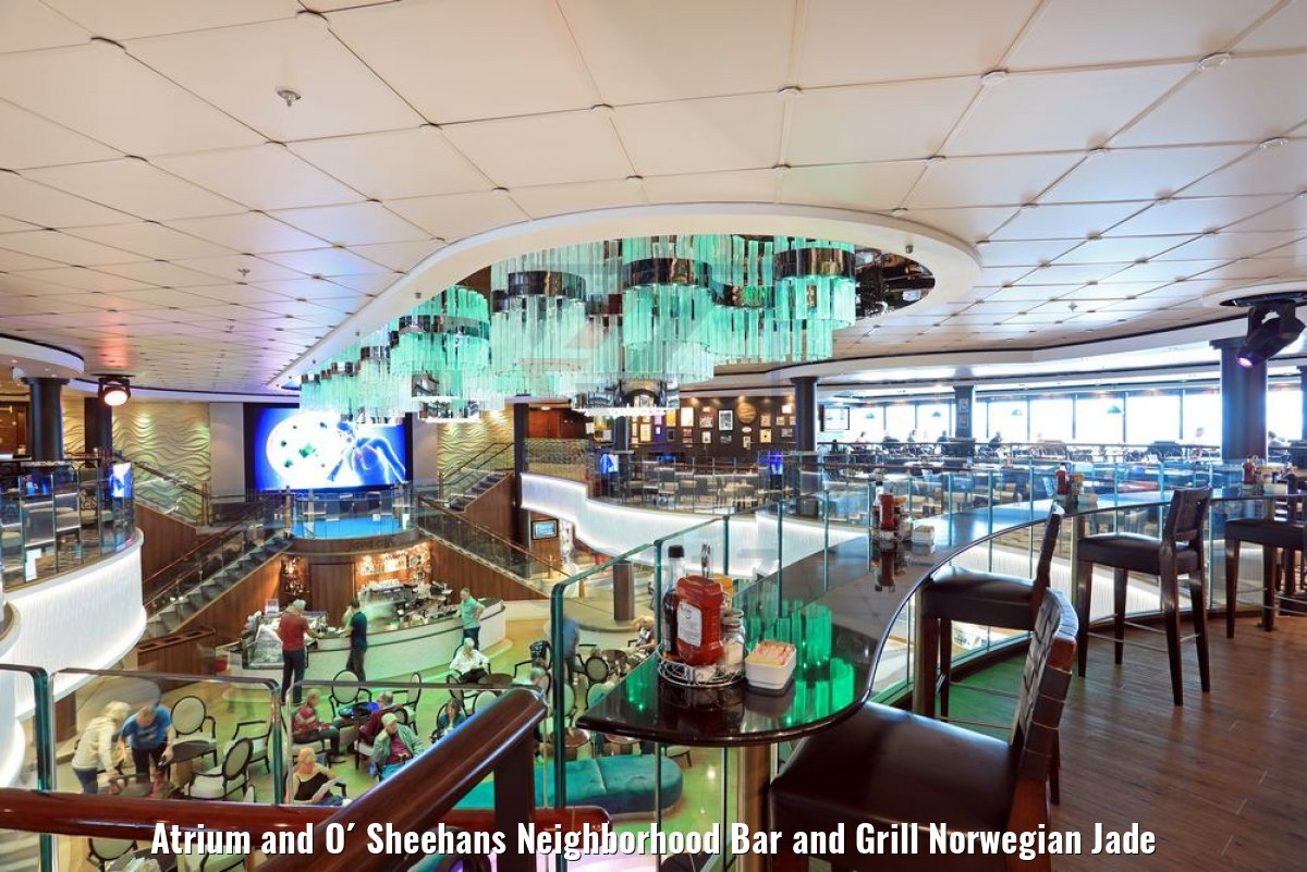 Atrium and O´ Sheehans Neighborhood Bar and Grill Norwegian Jade