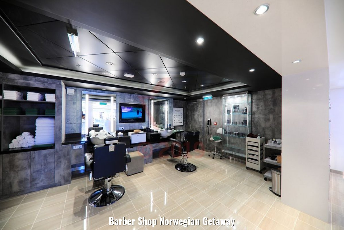 Barber Shop Norwegian Getaway