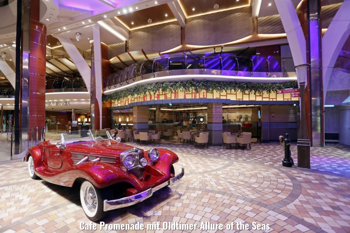 Cafe Promenade mit Oldtimer Allure of the Seas