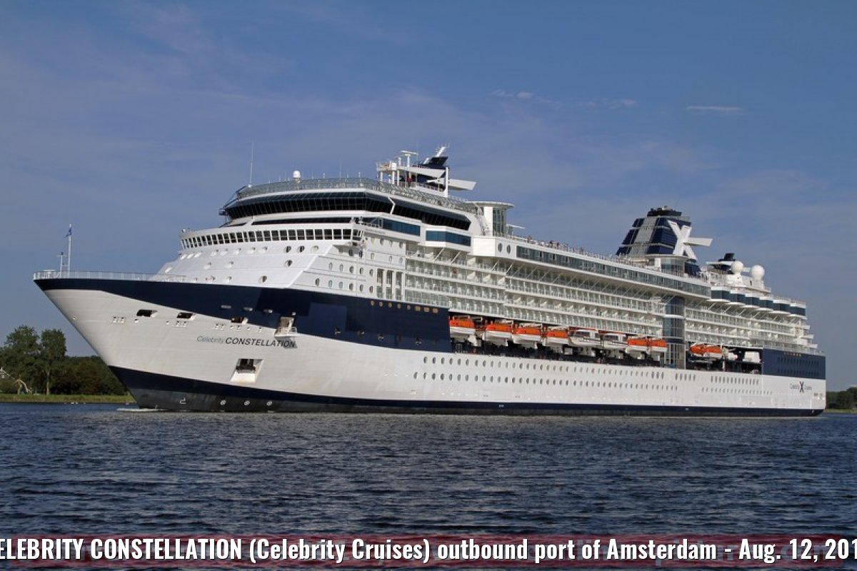 CELEBRITY CONSTELLATION (Celebrity Cruises) outbound port of Amsterdam - Aug. 12, 2012