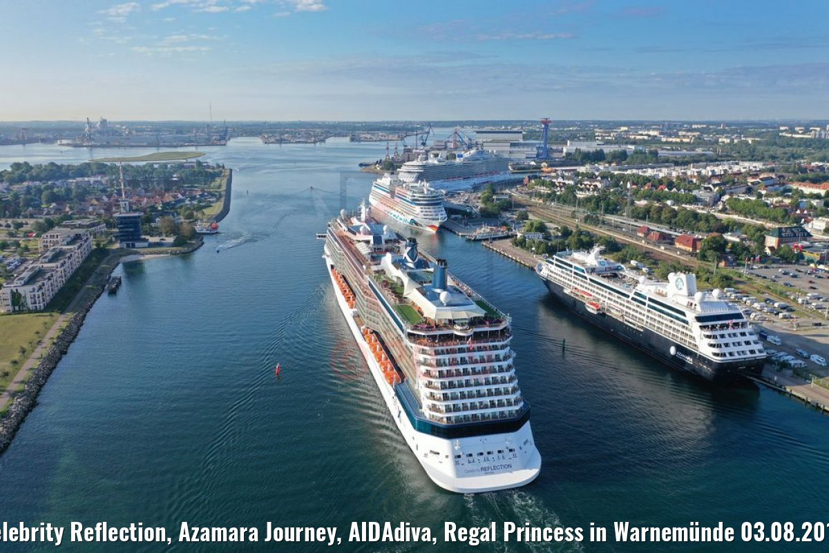 Celebrity Reflection, Azamara Journey, AIDAdiva, Regal Princess in Warnemünde 03.08.2019