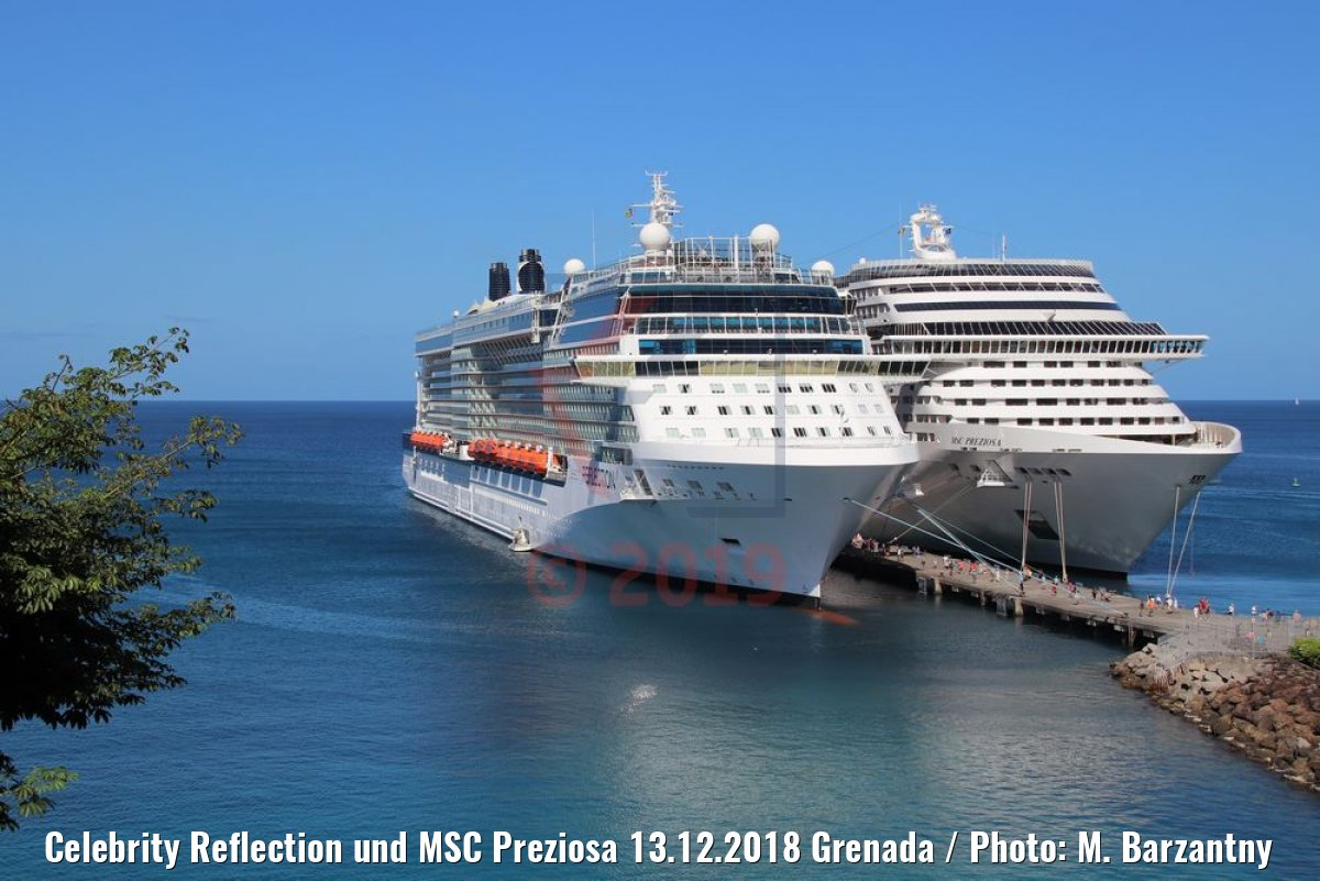 Celebrity Reflection und MSC Preziosa 13.12.2018 Grenada / Photo: M. Barzantny