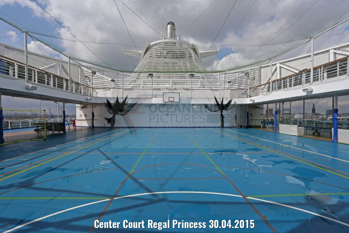 Center Court Regal Princess 30.04.2015