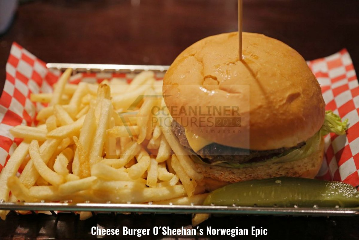 Cheese Burger O´Sheehan´s Norwegian Epic