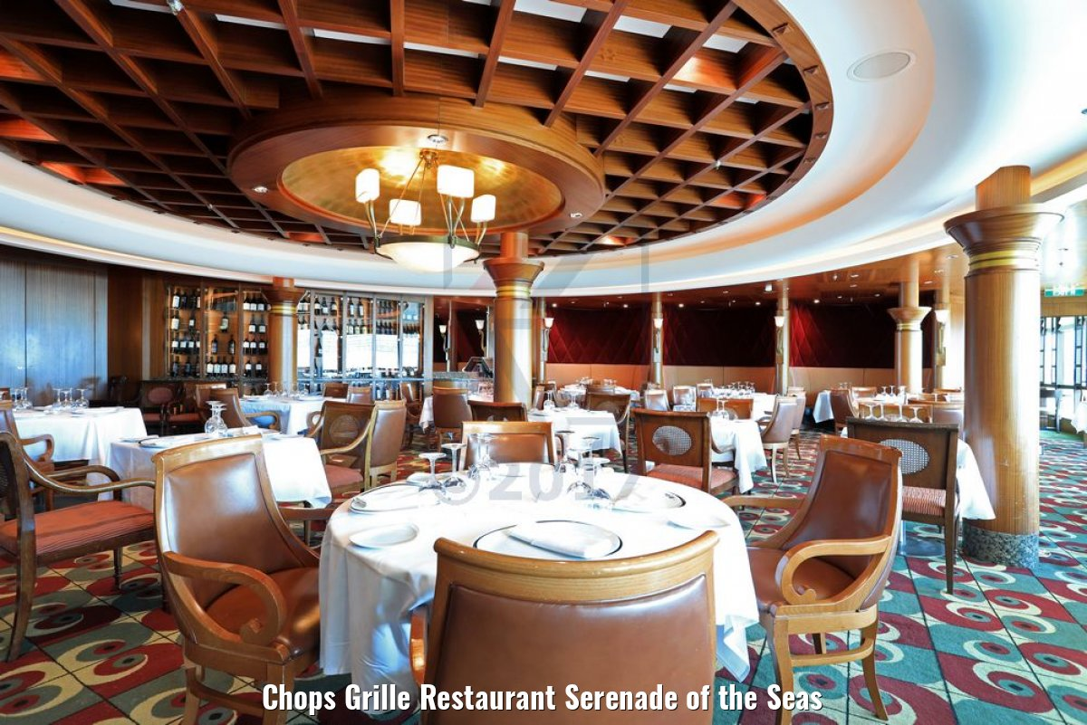 Chops Grille Restaurant Serenade of the Seas