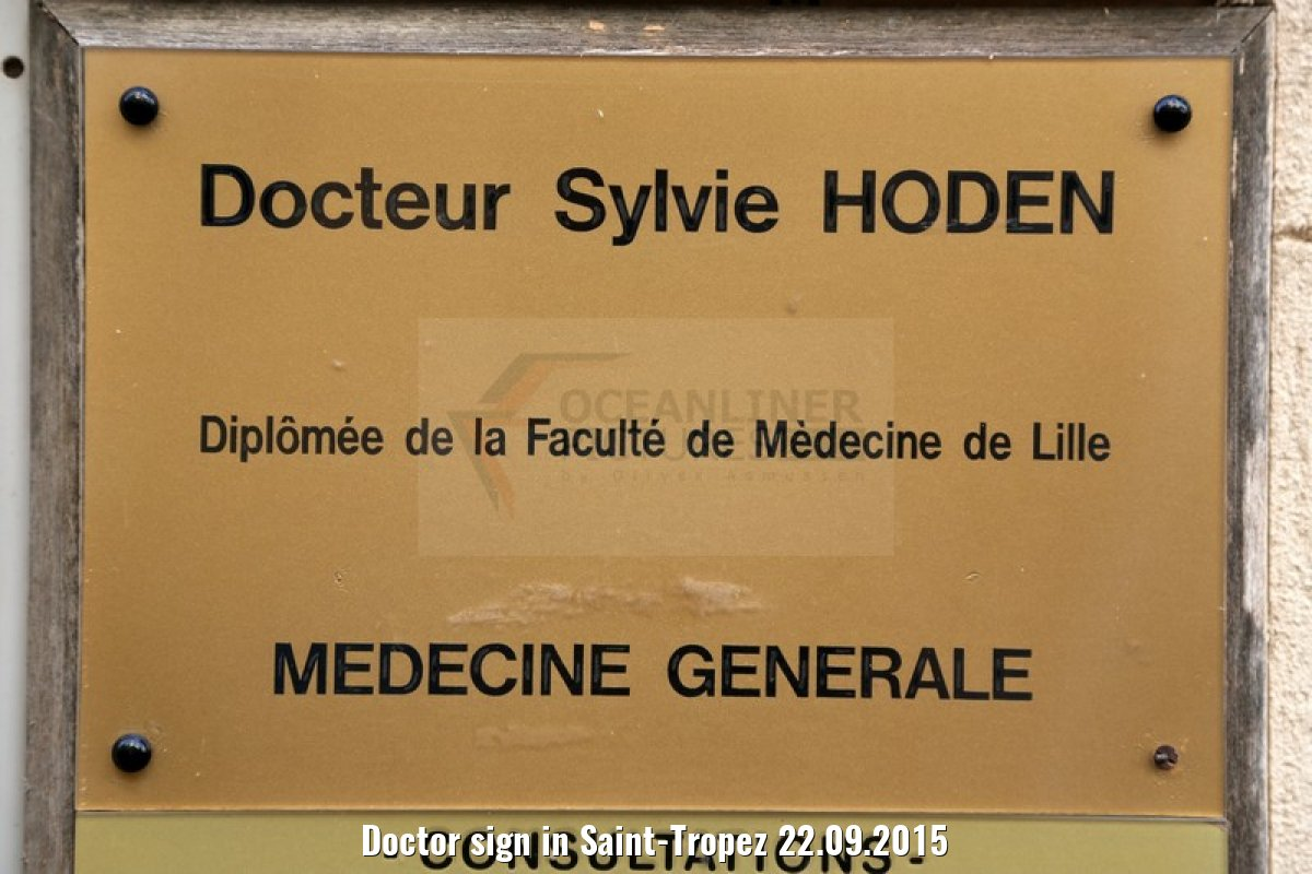 Doctor sign in Saint-Tropez 22.09.2015
