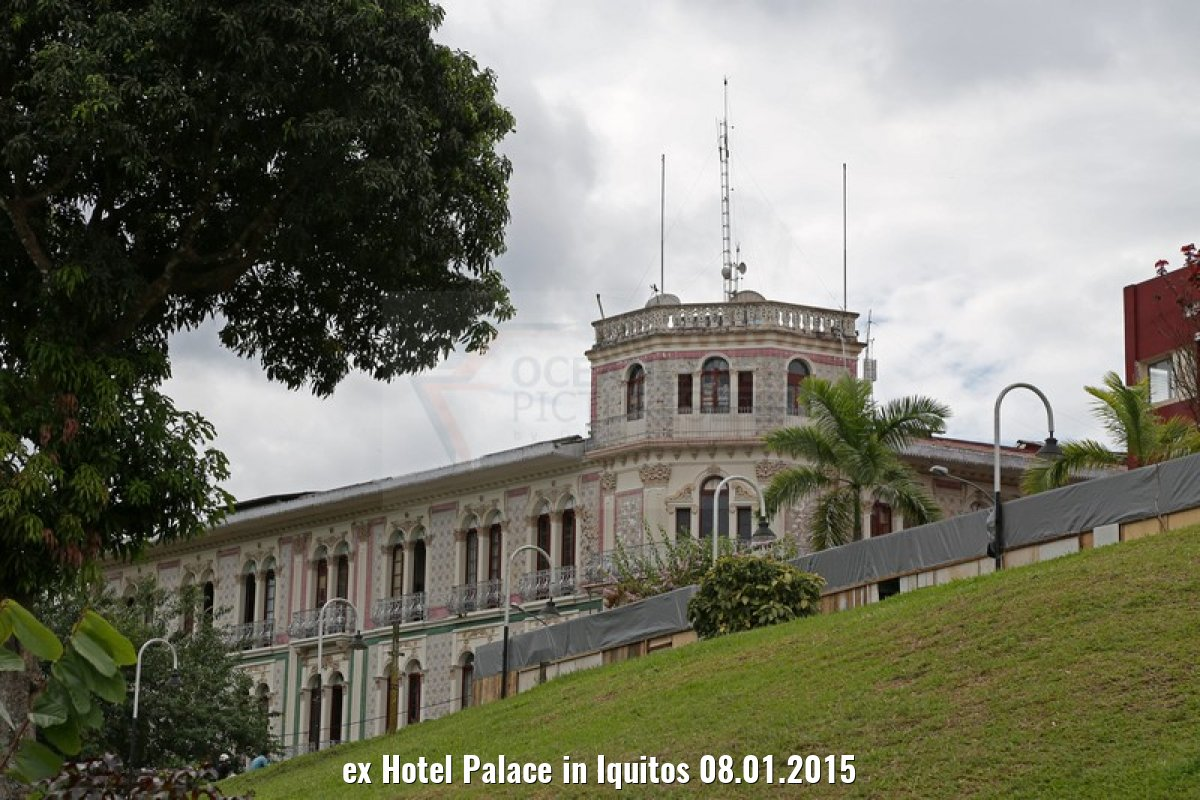 ex Hotel Palace in Iquitos 08.01.2015