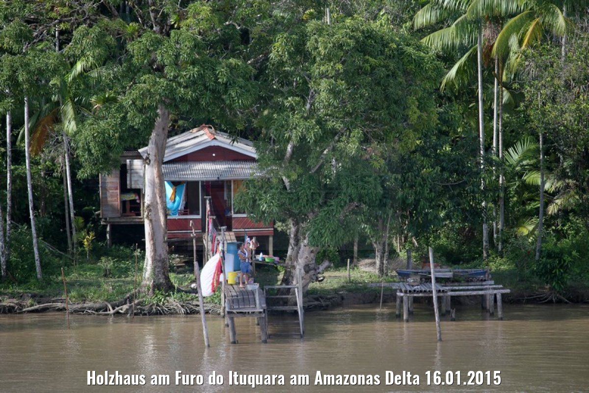 Holzhaus am Furo do Ituquara am Amazonas Delta 16.01.2015