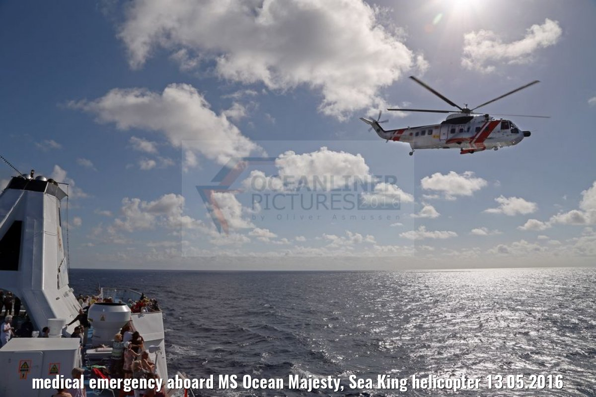 medical emergency aboard MS Ocean Majesty, Sea King helicopter 13.05.2016