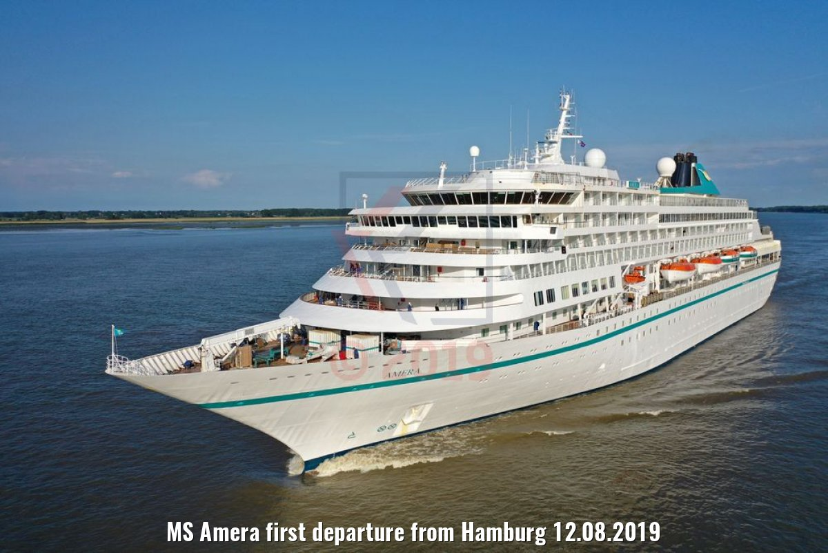 MS Amera first departure from Hamburg 12.08.2019