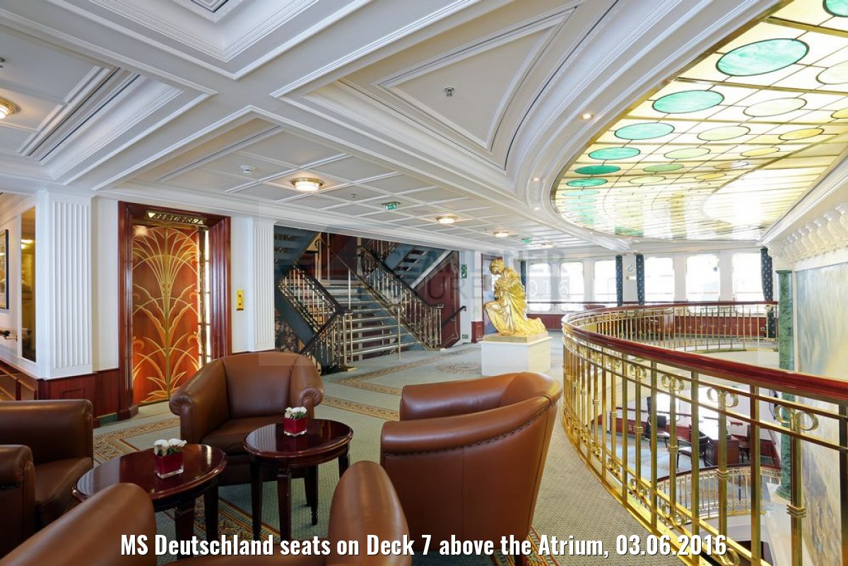 MS Deutschland seats on Deck 7 above the Atrium, 03.06.2016