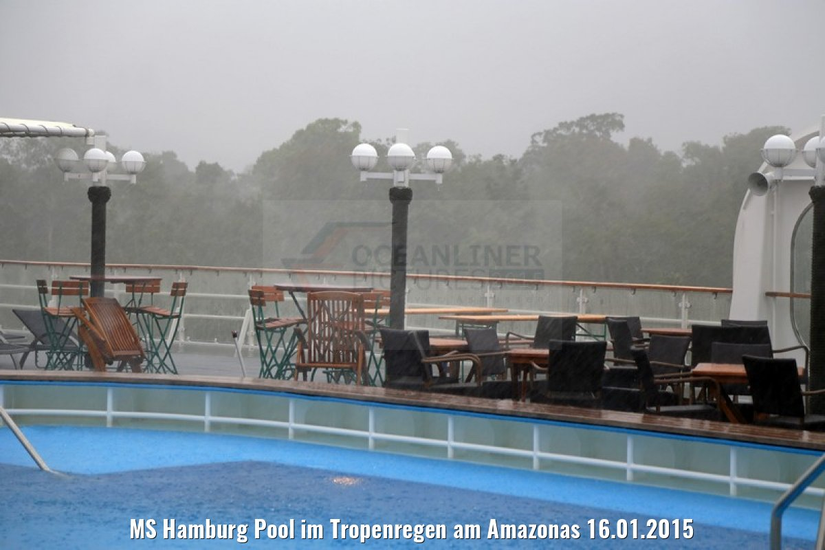 MS Hamburg Pool im Tropenregen am Amazonas 16.01.2015