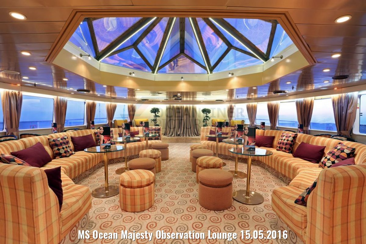 MS Ocean Majesty Observation Lounge 15.05.2016