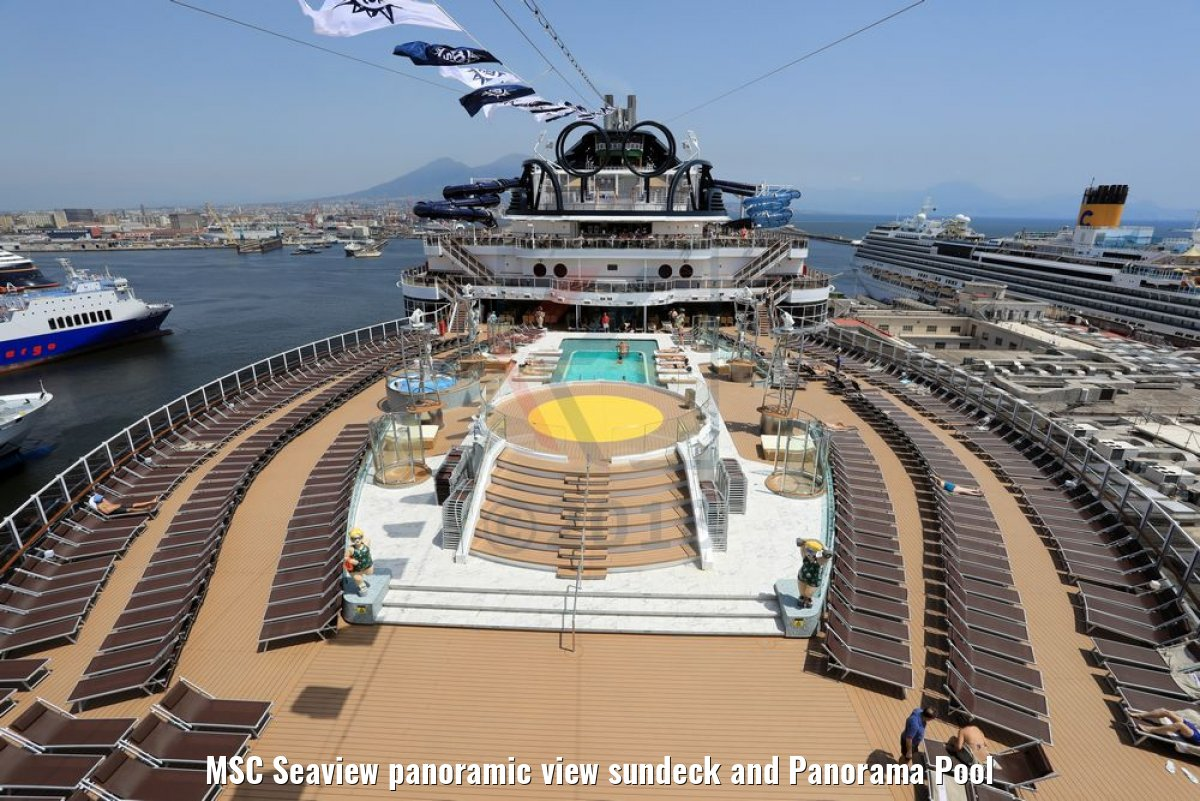 MSC Seaview panoramic view sundeck and Panorama Pool