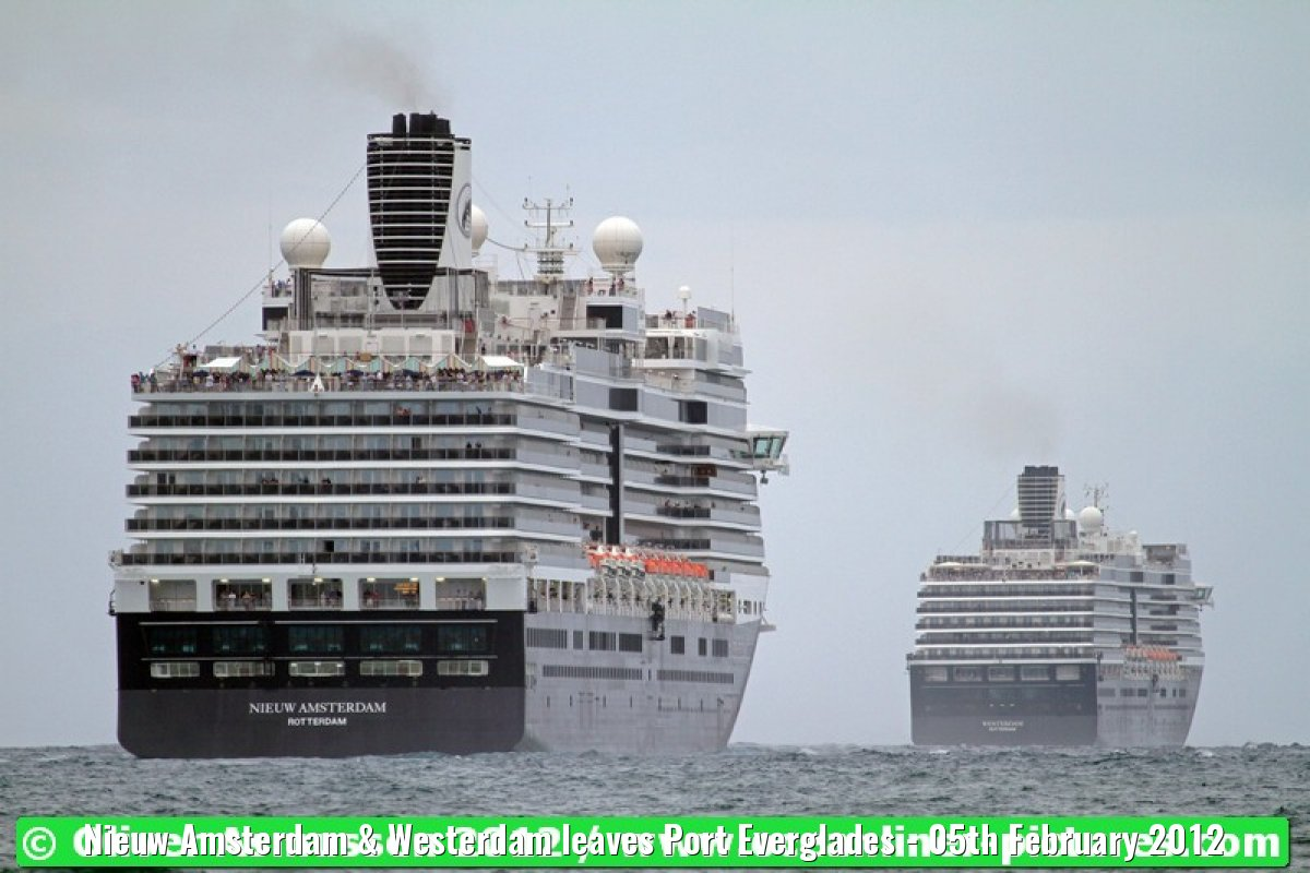 Nieuw Amsterdam & Westerdam leaves Port Everglades - 05th February 2012