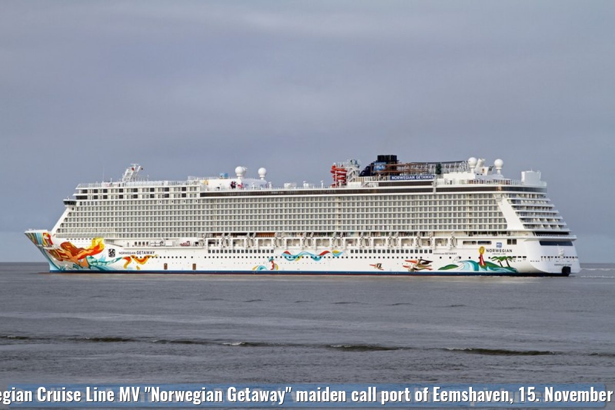 "Norwegian Cruise Line MV ""Norwegian Getaway"" maiden call port of Eemshaven, 15. November 2013"