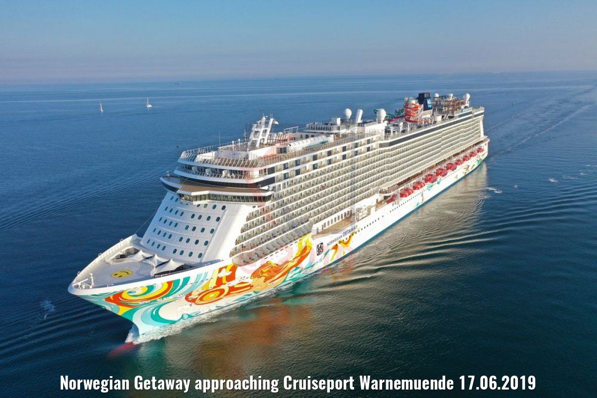 Norwegian Getaway approaching Cruiseport Warnemuende 17.06.2019