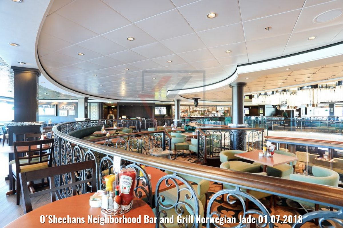 O´Sheehans Neighborhood Bar and Grill Norwegian Jade 01.07.2018