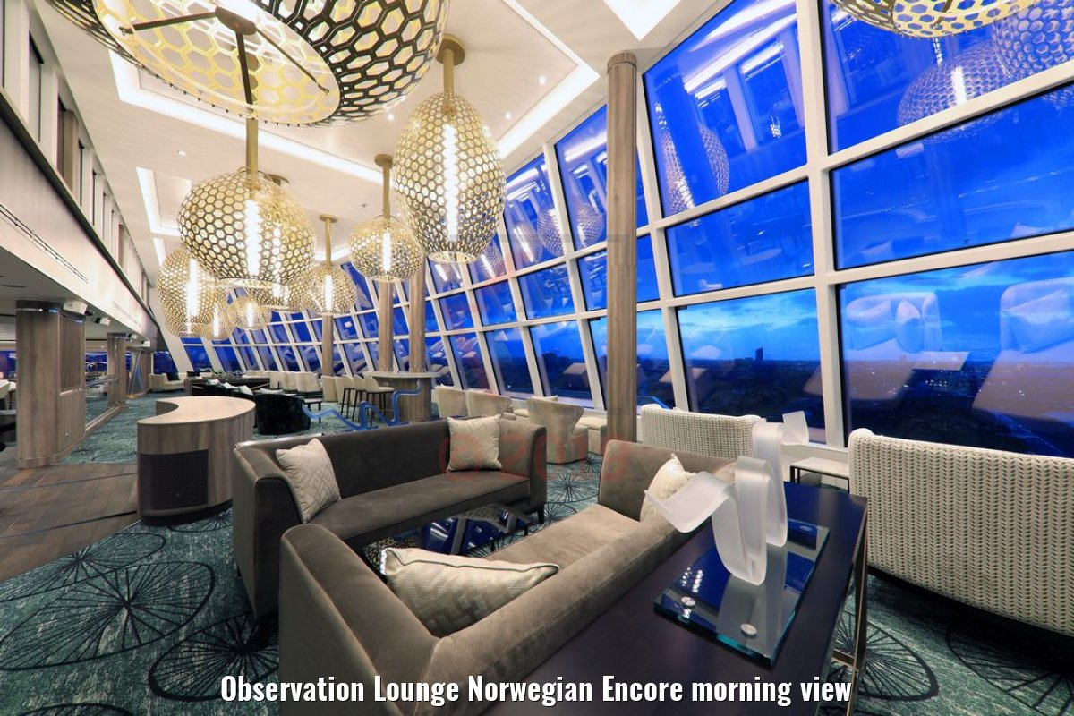 Observation Lounge Norwegian Encore morning view