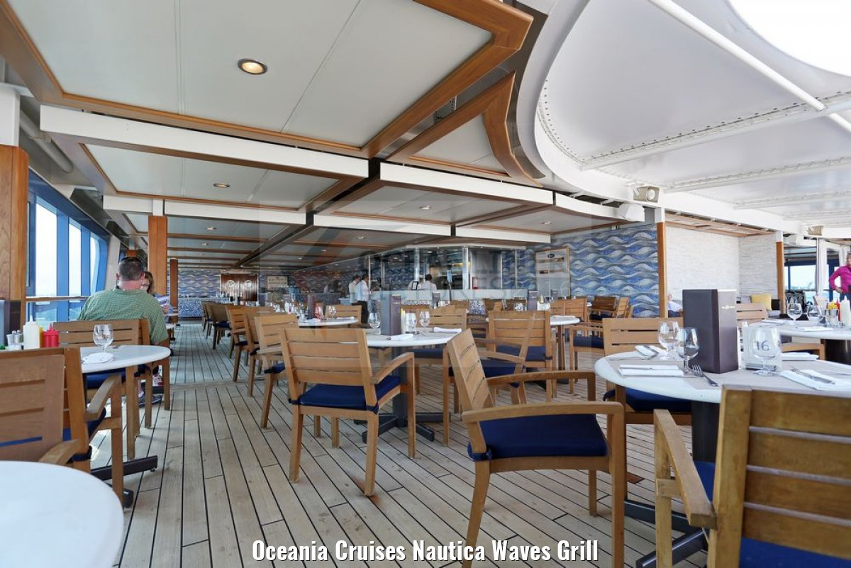 Oceania Cruises Nautica Waves Grill