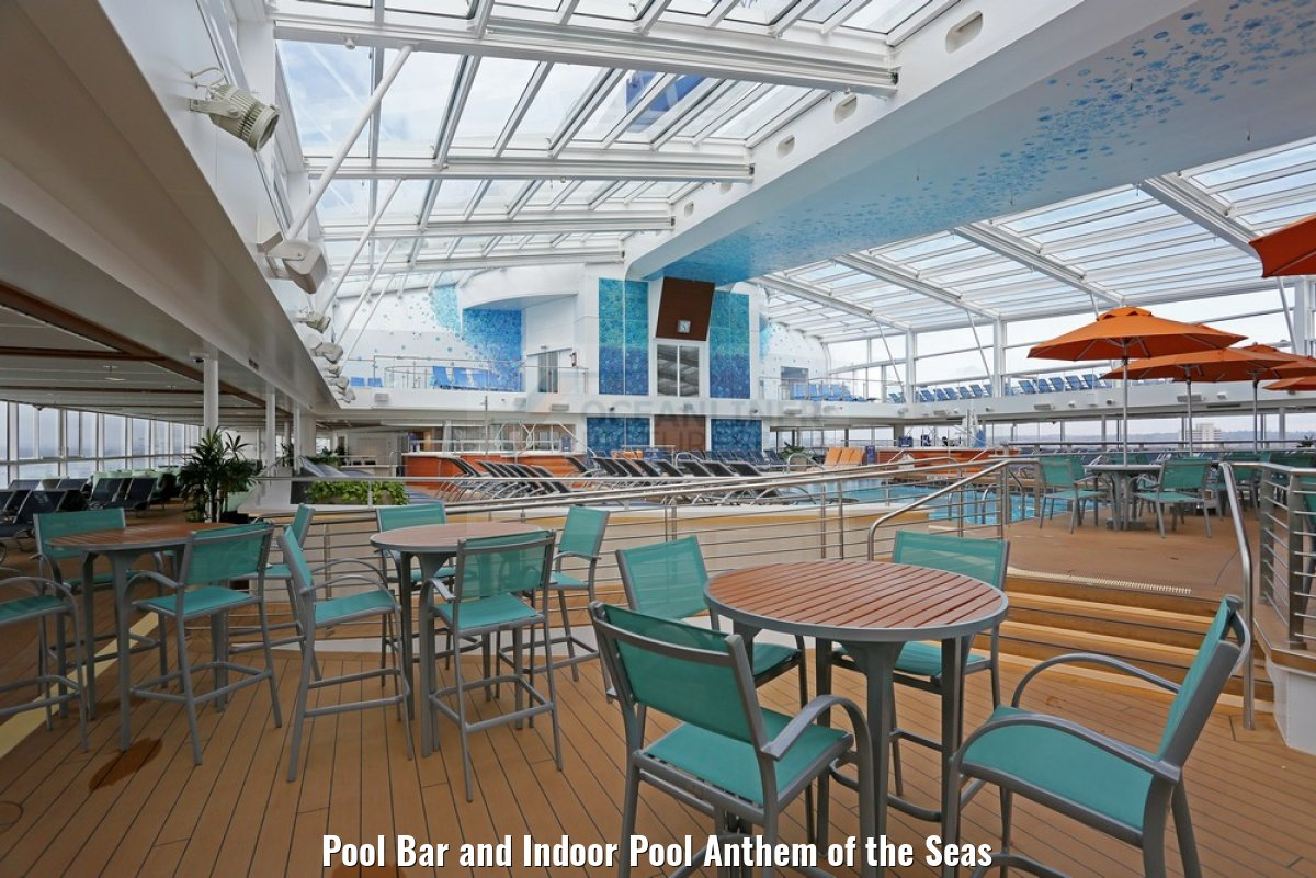 Pool Bar and Indoor Pool Anthem of the Seas