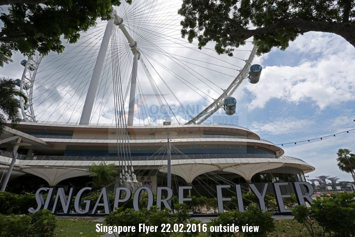 Singapore Flyer 22.02.2016 outside view