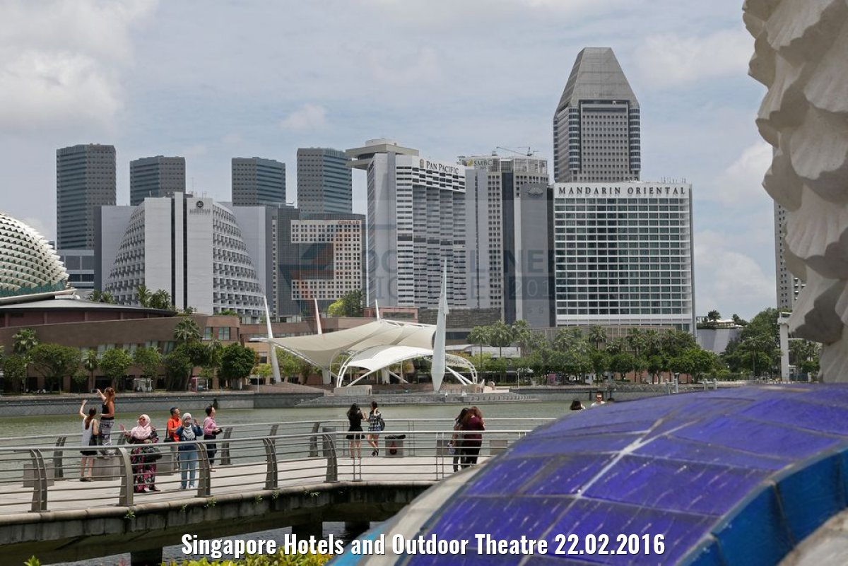 Singapore Hotels and Outdoor Theatre 22.02.2016