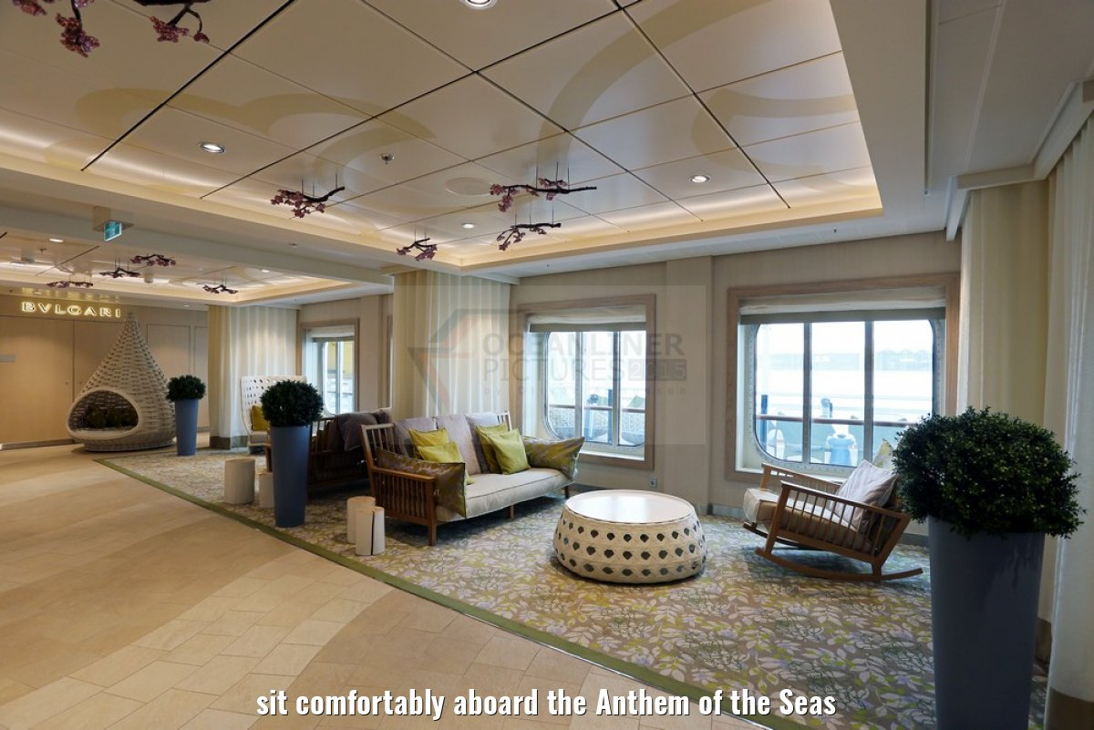 sit comfortably aboard the Anthem of the Seas