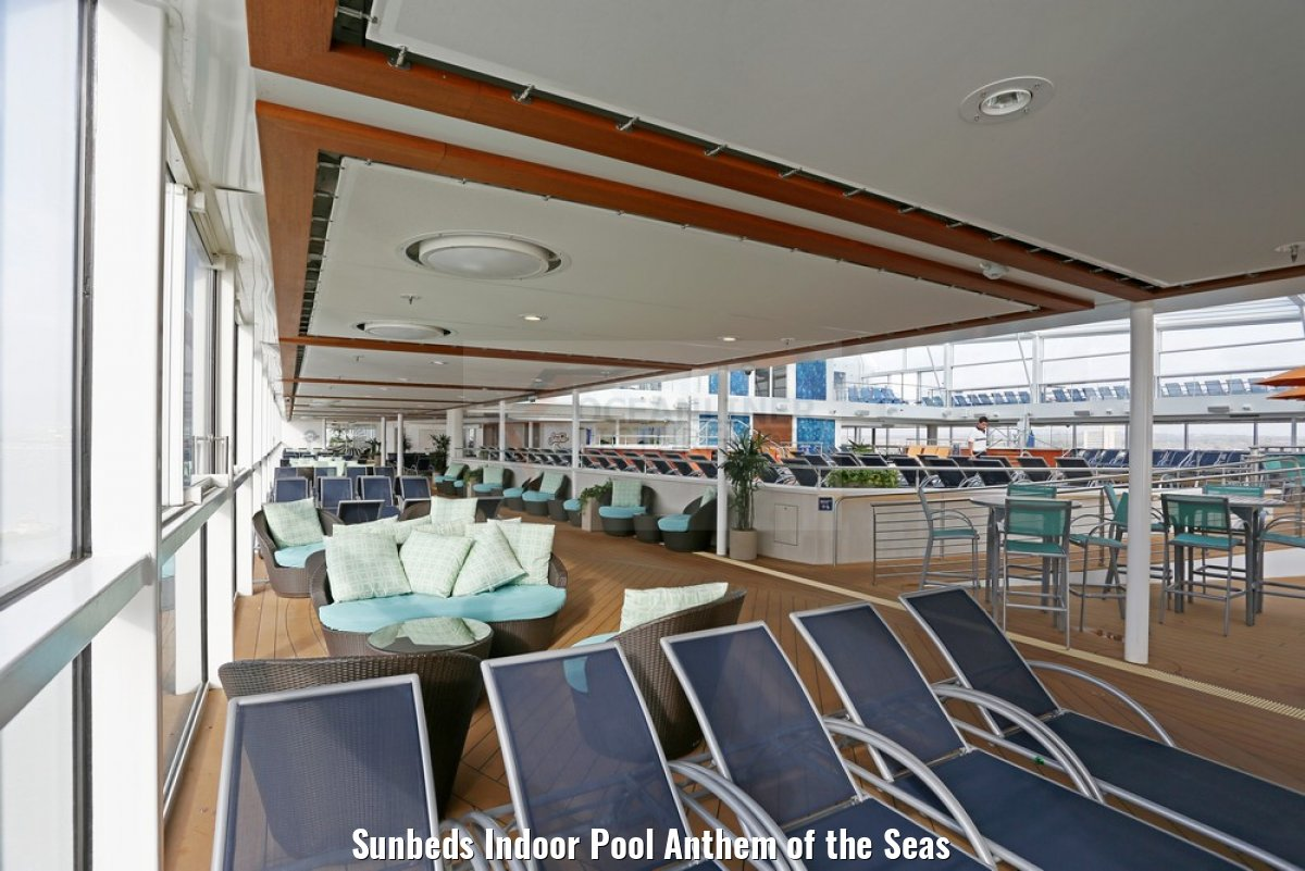 Sunbeds Indoor Pool Anthem of the Seas