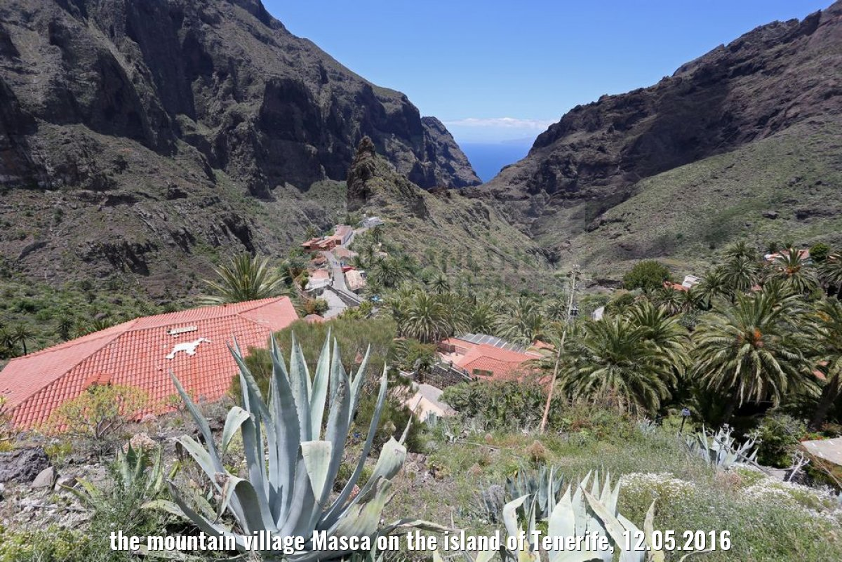 the mountain village Masca on the island of Tenerife, 12.05.2016