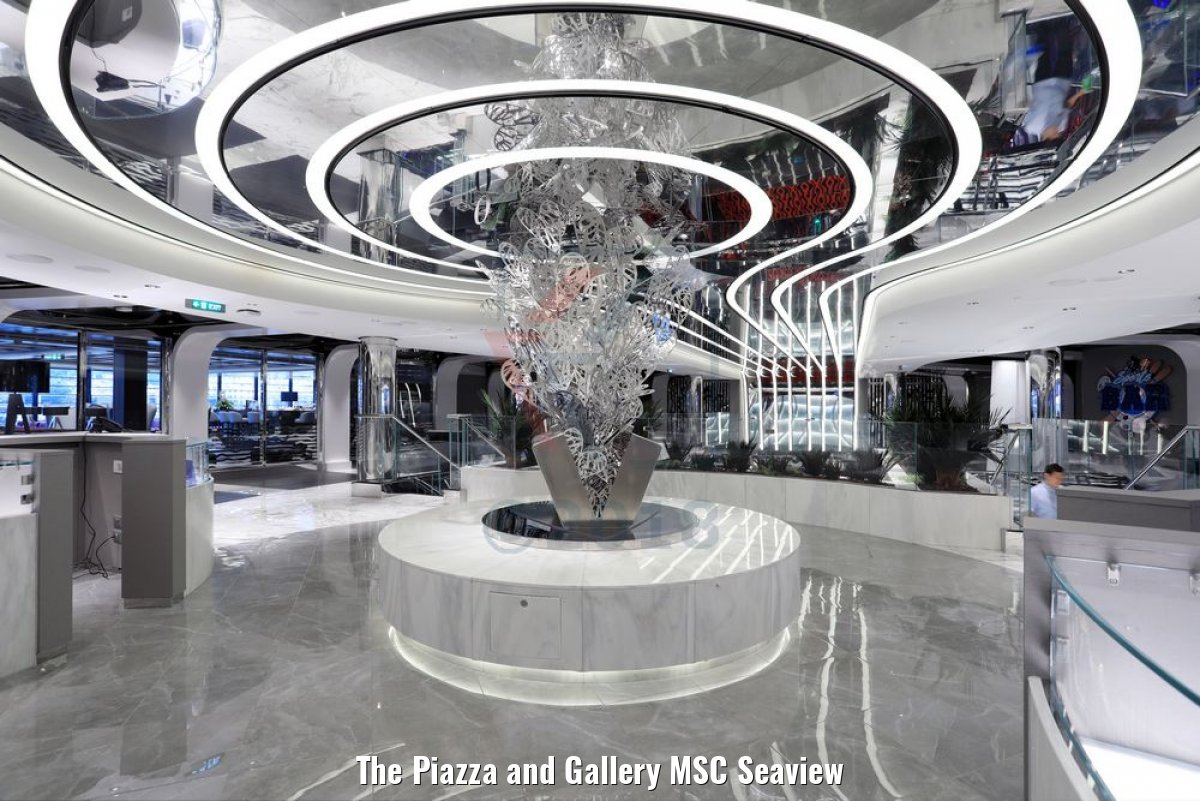 The Piazza and Gallery MSC Seaview