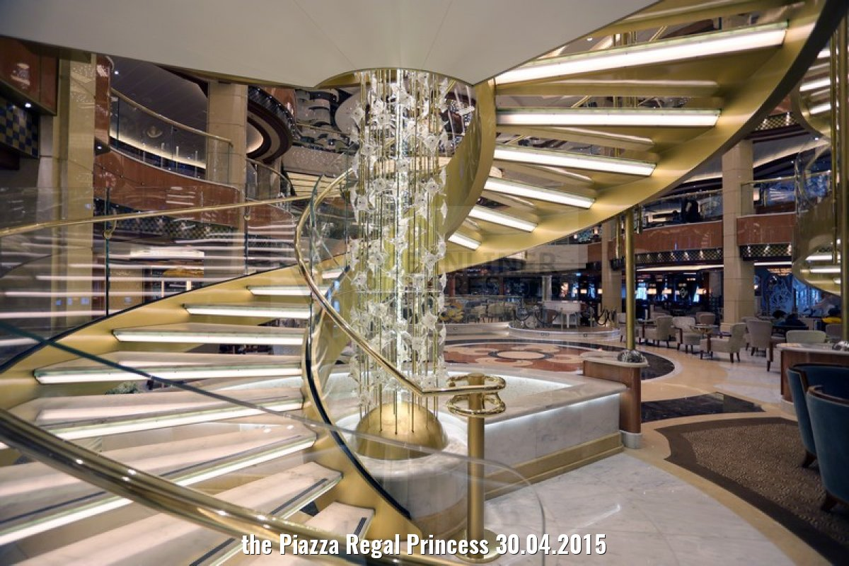 the Piazza Regal Princess 30.04.2015