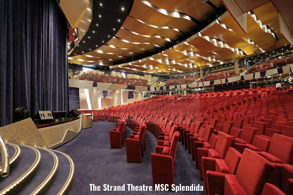 The Strand Theatre MSC Splendida