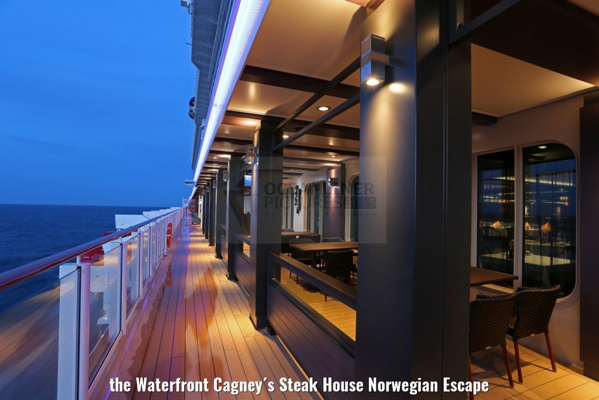 the Waterfront Cagney´s Steak House Norwegian Escape