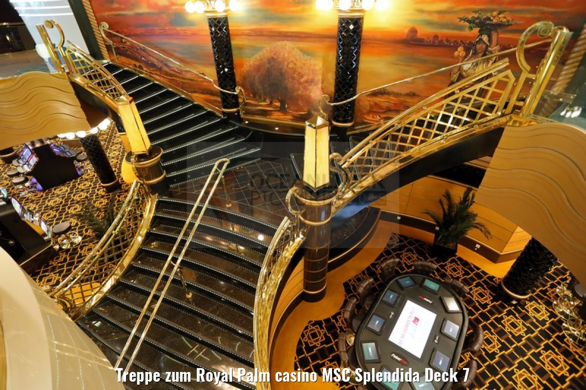 Treppe zum Royal Palm casino MSC Splendida Deck 7