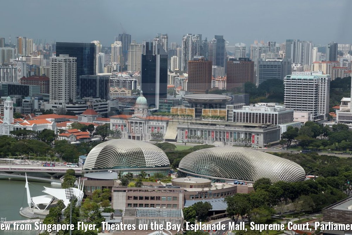 view from Singapore Flyer, Theatres on the Bay, Esplanade Mall, Supreme Court, Parliament