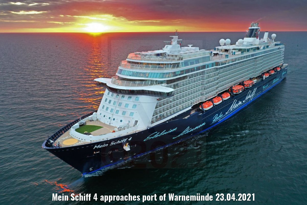 Mein Schiff 4 approaches port of Warnemünde 23.04.2021
